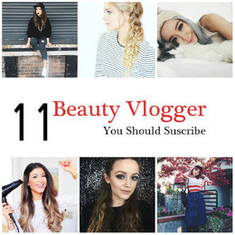 11 Beauty Vloggers You Should Subscribe