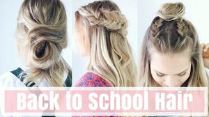 3 Easy Back To School Hairstyles - YouTube