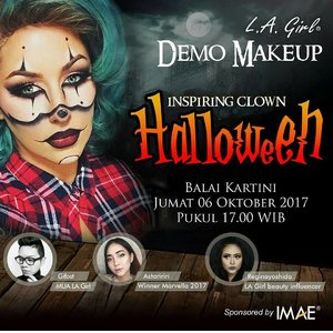 """Inspiring Clown Makeup Demo""  Don't forget to come to @lagirlindonesia booth at @imaeofficial , there will be a makeup demo with me, @gifost244 and @astaririri !  Save the date 6 Oct 2017 See you guys!  @lagirlindonesia @imaeofficial #lagirlcosmetics #lagirlbeautyinfluencer #imae #imaeofficial #demomakeup #makeupclass #workshop #beautyinfluencer #instamakeup #instabeauty #instagram #tagsforlikes #makeupaddict #clozetteid #beautynesiamember #halloweenmakeup #halloween"
