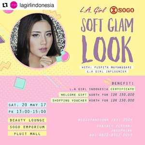 "Hey guys! Join @lagirlindonesia LA Girl Beauty Class with me yuk temanya ""SOFT GLAM LOOK"" 💋Saturday 20 May 2017 jam 13.00-15.00 💋di Beauty Lounge SOGO EMPORIUM PLUIT MALL . Registrasi 200.000 kamu bisa mendapat: - LA Girl Certificate - Wellcome Gift Worth IDR 150.000 - LA Girl Shopping voucher worth IDR 150.000 . Tema:SOFT GLAM LOOK . Pendaftaran hub Josephine 0812-8312-0053 Don't miss it! LIMITED SEAT AVAILABLE !!! PS: Alat makeup sudah disediakan LA Girl . . #lagirlindonesia #juallagirl #lagirl #lagirlcosmetics #makeupartistindonesia #muaindo #muaindonesia #muajakarta #makeupartistjakarta #ivgbeauty #indobeautygram #beautynesiamember #clozette #clozetteid #instamakeupartist #makeupporn #makeuppower #beautyaddict #beautyartist #fotd #motd #eotd #indobeautyvlogger #beautyclass #softglam"