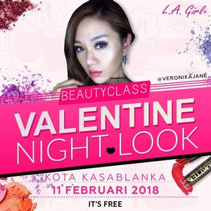 "Join my L.A. Girl Beauty Class ""Valentine Night Look"" 💖💖💖💖💖 @lagirlindonesia atKota Kasablanka Mall, Ground Floor (in front Bershka).It's FREE !!!And bonus goodie bag!Book your seat dengan membeli Pre-Voucher Belanja Rp 100.000,- -Hurry up register yourself now!RSVP: Josephine 0812-8312-0053 (WhatsApp only)PS: Alat makeup sudah disediakan LA Girl @lagirlindonesia"