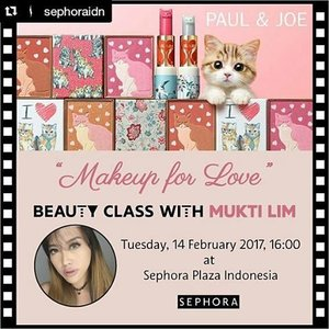 #Repost @sephoraidn ・・・ Hi beautiful!  Make your day with full of love!  I'm gonna share with you how to do Sweet and Romantic Makeup Look that you can wear for your romantic valentine dinner or other special occasion  Join beauty class with Paul & Joe and Me on Tuesday, 14 February 2017, 4 PM at Sephora Plaza Indonesia.  Only IDR 500.000, you can get a redeemable Sephora voucher and goodie bag from Paul & Joe  Info and  RSVP through 0815 9153 3217 (text / WA only). . . . . . . . . #kelasmakeup #kursusmakeup #beautyclass #clozetteid #sephoraidnbeautyinfluencer #sephoraidn #beautybloggerindonesia #indonesiabeautyblogger #kursusmakeupjakarta #beautyguru #muajakarta #plazaindonesia #indobeautygram #motdindo #motd #makeupartist #makeupjunkie #clozette #fdbeauty #makeuplover #beautyjunkie #beautylover #like #like4like #likeforlike #indonesiafemaleblogger #potd