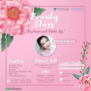 "Hi kath balik lg buat beauty class. Kali in tema nya seru banget loo 😊😊 yuk buruan daftar buat yg mau ikutan 😉😉..[PARAGON GOES TO CAMPUS]Hello, Guys! Sebentar lagi, Paragon akan ke kampus kalian, lho. Catat ya!31 MARET 201708.00 – 15.00Perpustakaan Pusat ITSSelain BAZAAR Wardah, Emina, dan Make Over serta GAMES Berhadiah, ada juga:BEAUTY CLASS with Katherin Laksmana (@katherinlakz)Tema: ""Bridesmaid Make Up""Fasilitas:- Goodie bag- Sertifikat- Snack- Voucher Wardah 40k- Free Skin Test- Free EyelashesHTM:- Presale 1 50k (17-24 Maret 2017)- Presale 2 60k (25-29 Maret 2017) *Limited SeatRegistrasi: bit.ly/wardahbeautyclassInfo: 081944967554 (Citra)081299095656 (Laras)#paragongoestocampus #wardahbeautyclass #wardahsurabaya #eminasurabaya #makeoversurabaya#event #surabaya #eventsurabaya#bloggerindonesia #lookbookindonesia #beautyguru #beautyvlogger #beautyblogger #clozetteid #bloggerstyle #fashionblogger #fashionstyle #fashionindo #indonesianbeautyblogger #indonesian_blogger #indonesiabeautyblogger #youtuber #youtubeasia #youtuberindonesia #clozetteambassador #beautyindonesia"