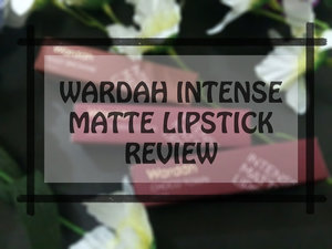 Beauty Blog by Rizkika Widianti: [REVIEW] Wardah Intense Matte Lipstick Shade 05, 10, 11