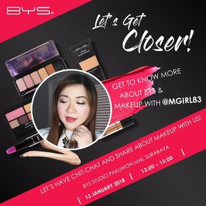 Let's Get Closer! Get to know more about BYS & Makeup with @mgirl83 . . Let's have chit-chat and share about makeup with us! BYS Studio Pakuwon Mal Surabaya 13 December 2018 13:00 – 15:00 . . It's FREE! Only 5 seats available. DM us for booking your seat! . .  PS : it's fully booked 😍😍😍 thank you for all the support!  #bys #bysindonesia #byscosmetics  #fotd #motd #clozetteid #makeup  #sbybeautyblogger #bloggerceria #beautynesiamember #girl #asian #blogger #bbloggerid #beautyblogger  #indonesianblogger #indonesianbeautyblogger #surabaya #surabayablogger #surabayabeautyblogger #influencer #beautyinfluencer #surabayainfluencer #influencersurabaya #makeupaddict #beautyaddict #ilovemakeup #makeupsession #allaboutmakeup #event