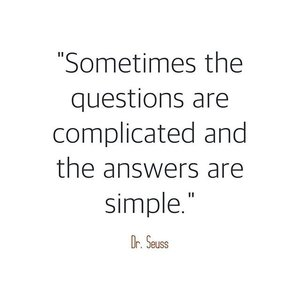 """Sometimes the questions are complicated and the answers are simple."" -Dr. Seuss  #annefermano #igers #women #igdaily #love #clean #minimalist #minimalistph #vscocam #vsco #vscoph #instadaily #instagram #instapic #blog #blogph #bloggerph #beautyblogger #instapicoftheday #2017 #camera #fujifilmph #fujifilm #Clozette #makeup #makeupreview #reviewsph #quotes"