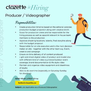 We're looking for Producer/Videographer to join #ClozetteID family. If you think you meet all the requirements, then you are the candidate we are looking for!Send your CV via email to hello@clozette.co and tell us why you're the one!
