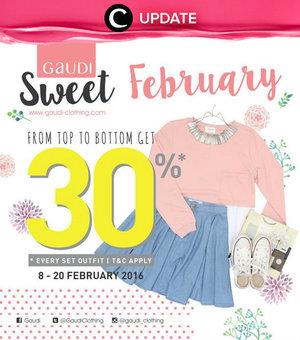 Februari lebih terasa manis dengan diskon 30% dari Gaudi Clothing hingga 20  Februari 2016. fa7554a5c7