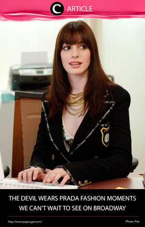The Devil Wears Prada is one of our favorite fashion flicks and novels of all time, and it was just announced the story is being developed into a Broadway musical. Wow, can't wait! Read more at http://bit.ly/2lD4A6D. Simak juga artikel menarik lainnya di Article Section pada Clozette App.