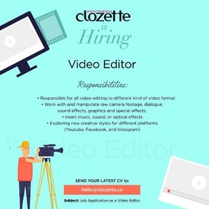 Join our creative team as video editor. Send your CV via email to hello@clozette.co and tell us why you are the one! #ClozetteID