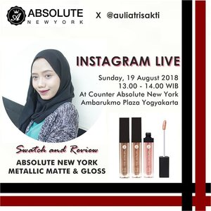 Hi everybody🙋 Kalian penggemar lipstick? I have a good news guyssss @absolutenewyork_id has released their new lip product😍 Penasaran kan? Jangan lupa yuk tonton live instagram aku besok karena bakal ada Swatch and Review Absolute New York Metallic Matte&Gloss Lipstick💄  Sunday, 19 August 2018  13.00-14.00 WIB At Counter Absolute New York Ambarukmo Plaza Yogyakarta  Don't miss it!💋 #AbsoluteNewYork #AbsoluteNewYorkID #MetallicLipstick #MetallicMatte #MetallicGloss #AbsolutelyMetallicSparkling #MakeupUnited #ClozetteID #JogjaBloggers #Makeup