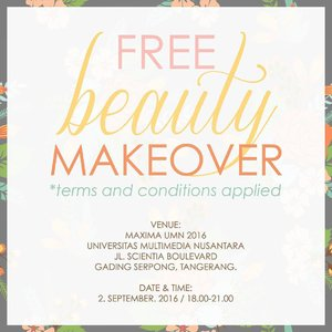 Free Beauty Makeover at #maximaumn2016 All details are in the picture and do come of you want to get a free trial *terms & condition applied* 👸 And we have a special price for makeup and hairdo packages specifically for tomorrow only!  #makeupartistbsd #makeupartisttangerang #makeupartistjakarta #makeupartistindonesia #makeoverid #jakartalife #clozetteid #kelasmakeup